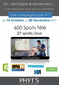 SPOT TV du 14 Octobre au 5 Novembre 2017 sur plusieurs chaînes TV: Phyt's !!!